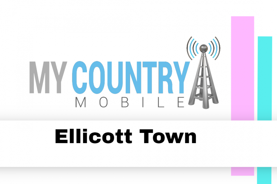 Ellicott Town - My Country Mobile