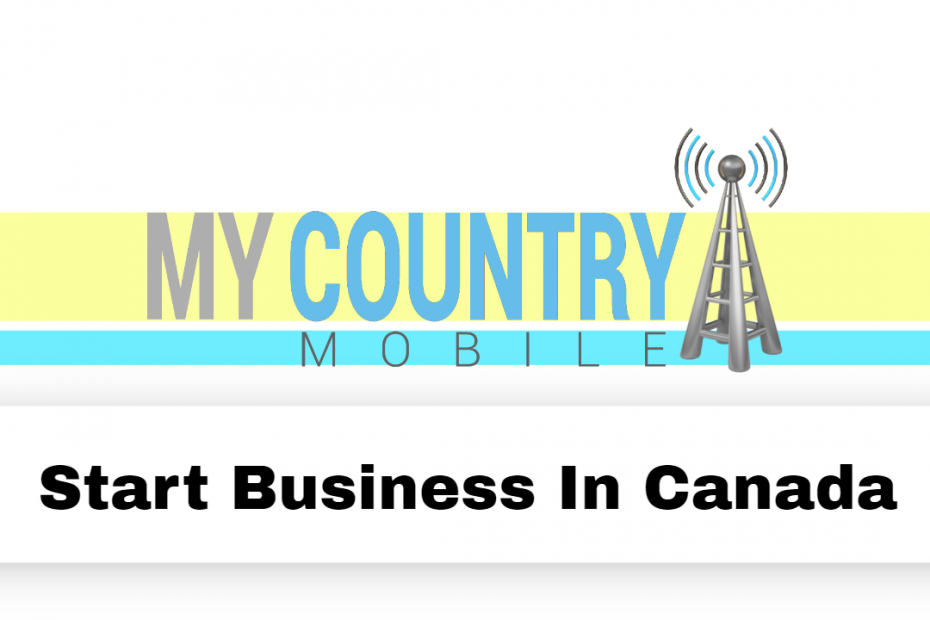 Start Business In Canada - My Country Mobile