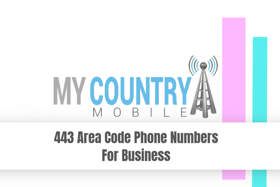443 Area Code Phone Numbers For Business - My Country Mobile