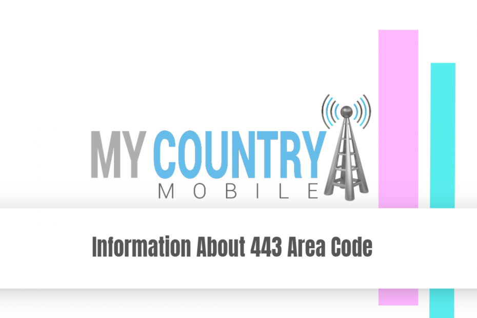 Information About 443 Area Code - My Country Mobile