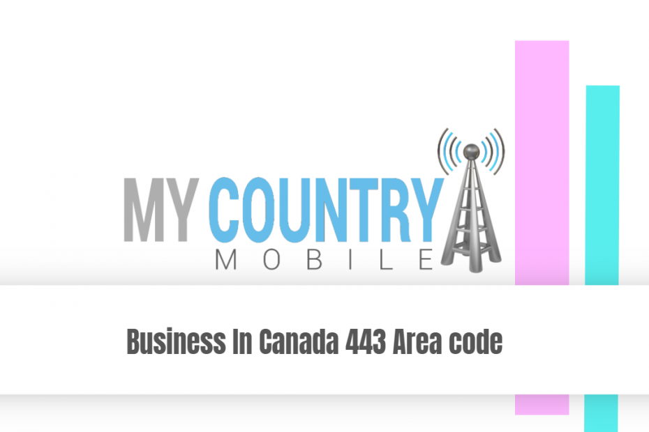 SEO title preview: Business In Canada 443 Area code - My Country Mobile